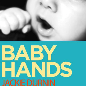 Ebook Recommendation: Baby Hands by Jackie Durnin
