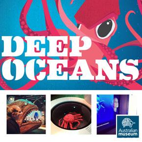 Deep Oceans Exhibition - Australian Museum Sydney