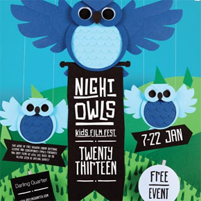Night Owls Kids' Film Fest - January 2013, Sydney